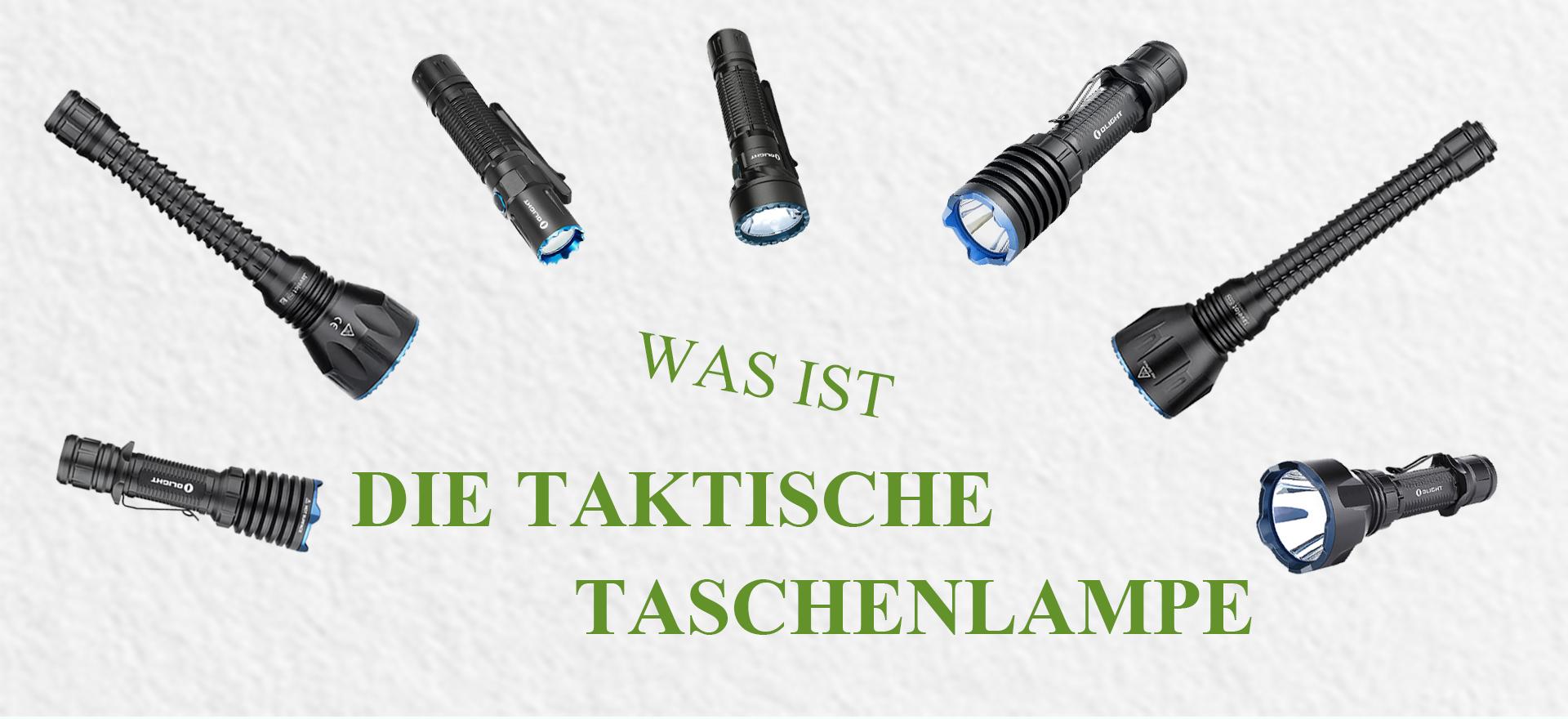 Was macht eine taktische Taschenlampe aus?
